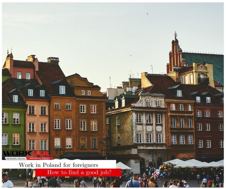 Work in Poland for foreigners: how to find a good job?