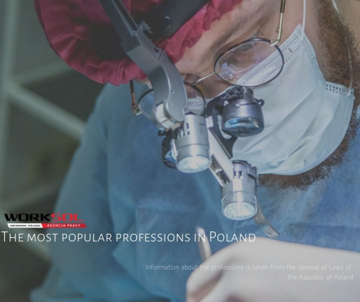 The most popular profession in Poland doctors and nurses