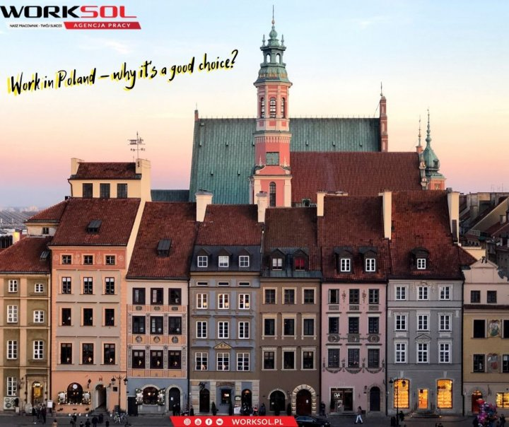 Work in Poland - why it's a good choice?