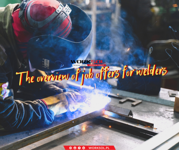 Work as a welder in Poland. The overview of job offers for welders