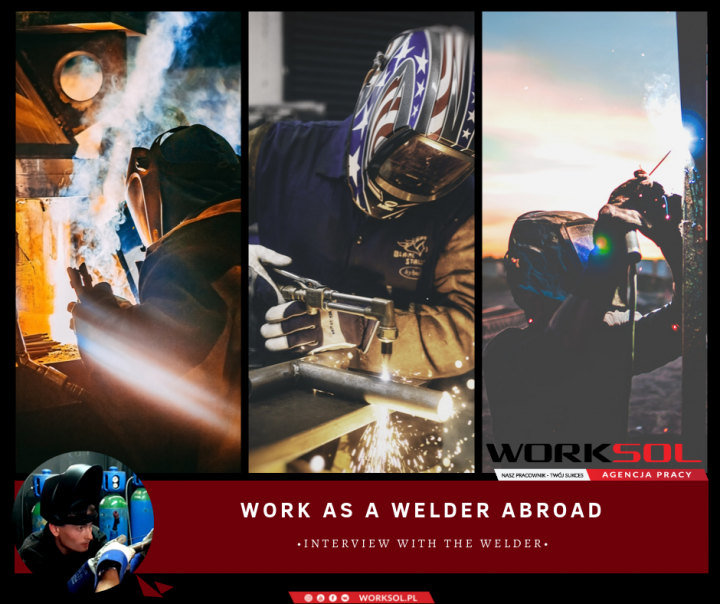 Work as a welder abroad. Interview with the welder